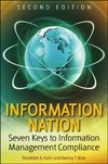 Kahn R., Blair B. — Information Nation: Seven Keys to Information Management Compliance