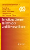 Zeng D., Chen H., Castillo-Chavez C. — Infectious Disease Informatics and Biosurveillance (Integrated Series in Information Systems, Vol. 27)