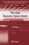 Zhuge H. — The Web Resource Space Model (Web Information Systems Engineering and Internet Technologies Book Series)