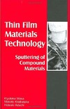 Wasa K., Haber M., Adachi H. — Thin Film Materials Technology: Sputtering of Compound Materials