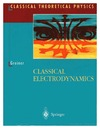 Greiner W. — Classical Electrodynamics (Classical Theoretical Physics)