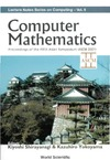 Yokoyama K., Shirayanagi K. — Computer Mathematics - Proceedings of the 5th Asian Symposium, ASCM 2001 (Lecture Notes Series on Computing)