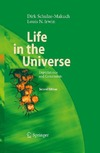 Schulze-Makuch D., Irwin L. — Life in the Universe: Expectations and Constraints (Advances in Astrobiology and Biogeophysics)