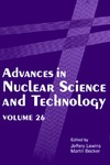 Lewins J., Becker M. — Advances in Nuclear Science and Technology: Volume 26 (Advances in Nuclear Science & Technology)