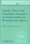 Bekka M., Mayer M. — Ergodic Theory and Topological Dynamics of Group Actions on Homogeneous Spaces