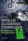 O'Brien F. — The Apollo Guidance Computer: Architecture and Operation (Springer Praxis Books   Space Exploration)