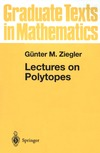 Ziegler G. — Lectures on Polytopes (Graduate Texts in Mathematics)