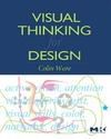 Ware C. — Visual Thinking: for Design (Morgan Kaufmann Series in Interactive Technologies)