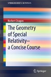 Dragon N. — The Geometry of Special Relativity: A Concise Course