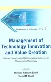 Sherif M., Khalil T. — Management of Technology Innovation and Value Creation: Selected Papers from the 16th International Conference on Management of Technology