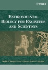 Vaccari D., Strom P., Alleman J. — Environmental Biology for Engineers and Scientists
