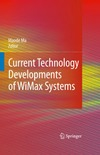 Ma M. — Current Technology Development Of Wimax Systems