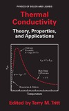 Tritt T. — Thermal Conductivity: Theory, Properties, and Applications (Physics of Solids and Liquids)