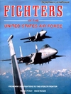 Dorr R. F., Donald D. — Fighters of the United States Air Force: From World War I Pursuit to the..