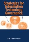Grembergen W. — Strategies for Information Technology Governance