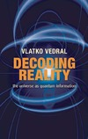Vedral V. — Decoding Reality: The Universe as Quantum Information