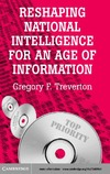 Treverton G. — Reshaping National Intelligence for an Age of Information (RAND Studies in Policy Analysis)