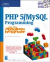 Harris A. — PHP 5   MySQL Programming for the Absolute Beginner