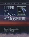 Finlayson-Pitts B., Pitts J. — Chemistry of the Upper and Lower Atmosphere: Theory, Experiments, and Applications