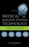 Leondes C. — Medical Imaging Systems Technology. Methods in General Anatomy