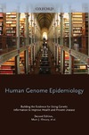 Khoury M., Bedrosian S., Gwinn M. — Human Genome Epidemiology, 2nd Edition: Building the evidence for using genetic information to improve health and prevent disease