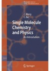 Wang C., Bai C. — Single Molecule Chemistry and Physics: An Introduction (NanoScience and Technology)