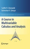 Ghorpade S., Limaye B. — A Course in Multivariable Calculus and Analysis (Undergraduate Texts in Mathematics)