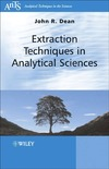 Dean J. — Extraction Techniques in Analytical Sciences (Analytical Techniques in the Sciences (AnTs) *)