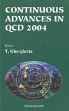 Gherghetta T. — Continuous Advances In QCD 2004: Proceedings Of The Conference, William I. Fine Theoretical Physics Institute, Minneapolis, USA, 13 A» 16 May 2004