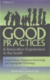 Khor M., Lin L. — Good Practices And Innovative Experiences In The South: Volume 2: Social Policies, Indigenous Knowledge and Appropriate Technology