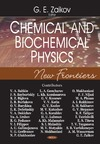 Zaikov G. — Chemical And Biochemical Physics: New Frontiers