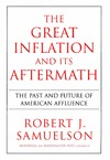 Samuelson R. — The Great Inflation and Its Aftermath: The Past and Future of American Affluence