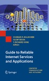 Kalmanek C., Misra S., Yang Y. — Guide to Reliable Internet Services and Applications (Computer Communications and Networks)