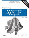 Lowy J. — Programming WCF Services: Mastering WCF and the Azure AppFabric Service Bus, 3rd Edition