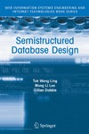 Ling T., Dobbie G., Lee M. — Semistructured Database Design