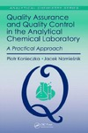 Konieczka P., Namiesnik J. — Quality Assurance and Quality Control in the Analytical Chemical Laboratory: A Practical Approach (Analytical Chemistry)