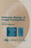 Osiewacz H.D. — Molecular Biology of Fungal Development (Mycology, 15)