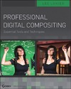 Lanier L. — Professional Digital Compositing: Essential Tools and Techniques
