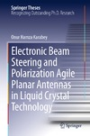Karabey O. — Electronic Beam Steering and Polarization Agile Planar Antennas in Liquid Crystal Technology