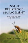 David W, Onstad — Insect Resistance Management: Biology, Economics, and Prediction