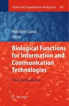 Hidefumi Sawai — Biological Functions for Information and Communication Technologies: Theory and Inspiration