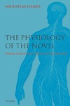 Nicholas Dames — The Physiology of the Novel: Reading, Neural Science, and the Form of Victorian Fiction