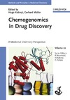 Hugo Kubinyi, Gerhard Muller, Raimund Mannhold — Chemogenomics in Drug Discovery: A Medicinal Chemistry Perspective (Methods and Principles in Medicinal Chemistry)