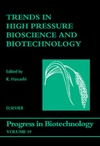 Hayashi R. — Trends in High Pressure Bioscience and Biotechnology, Volume 19 (Progress in Biotechnology)