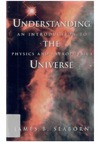 Seaborn J. — Understanding the Universe: An Introduction to Physics and Astrophysics