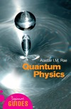 Rae A. — Quantum Physics: a beginner's guide