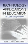 O'Neil H., Perez R. — Technology Applications in Education: A Learning View