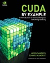 Sanders J., Kandrot E. — CUDA by Example: An Introduction to General-Purpose GPU Programming