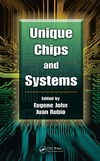 John E., Rubio J. — Unique Chips and Systems (Computer Engineering Series)