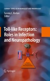 Kielian T. — Toll-like Receptors:  Roles in Infection  and Neuropathology